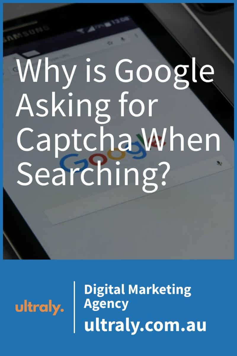 Why is Google Asking for Captcha When Searching