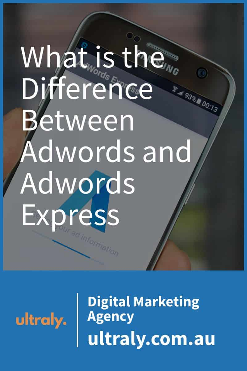 What is the Difference Between Adwords and Adwords Express