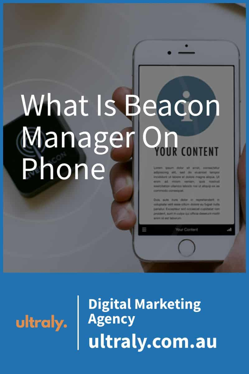 What Is Beacon Manager On Phone